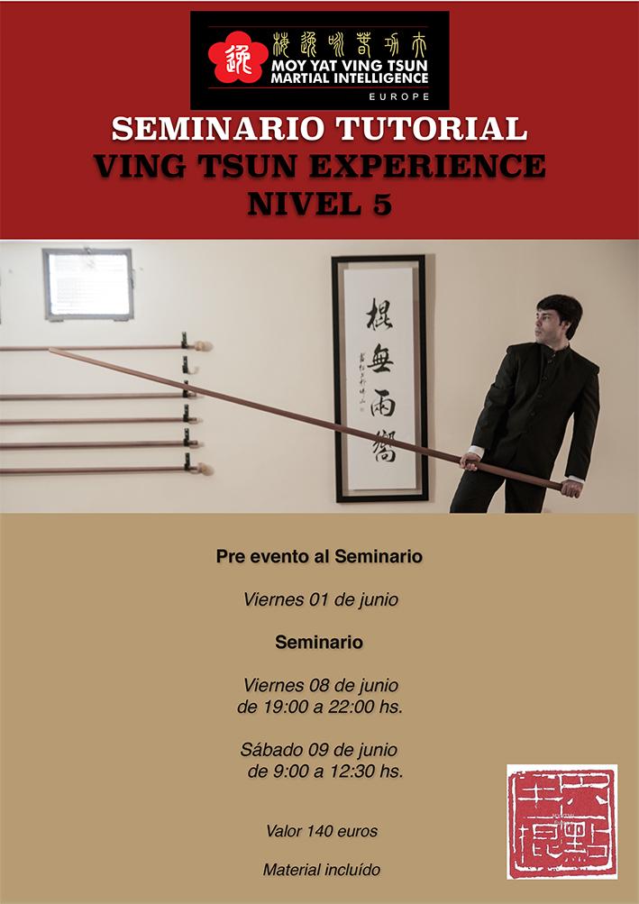 Seminario para Tutores del Nivel 5 de Ving Tsun Experience - Naturaleza Luk Dim Bun Gwan